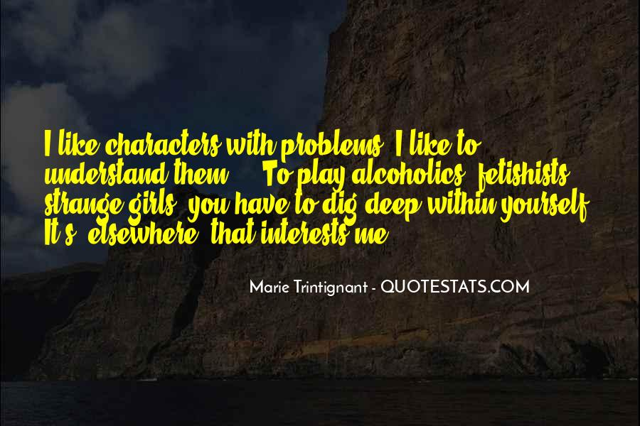 I Dig You Quotes #1502382