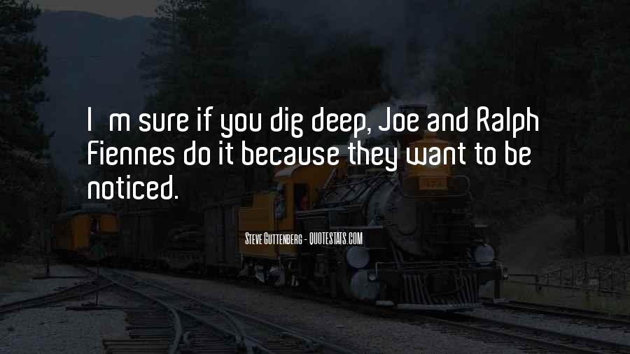 I Dig You Quotes #1561659