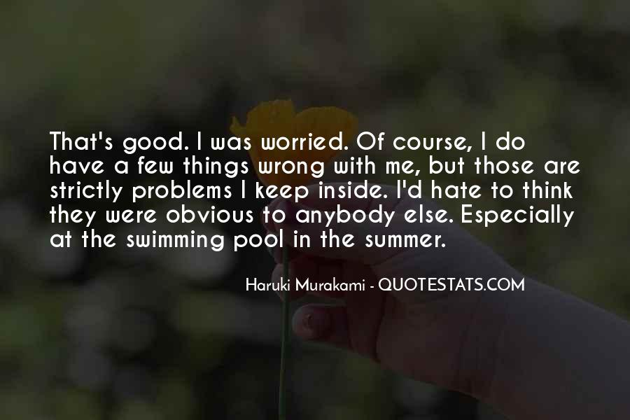 I Do Things Wrong Quotes #1129960