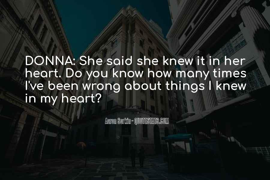 I Do Things Wrong Quotes #1327602