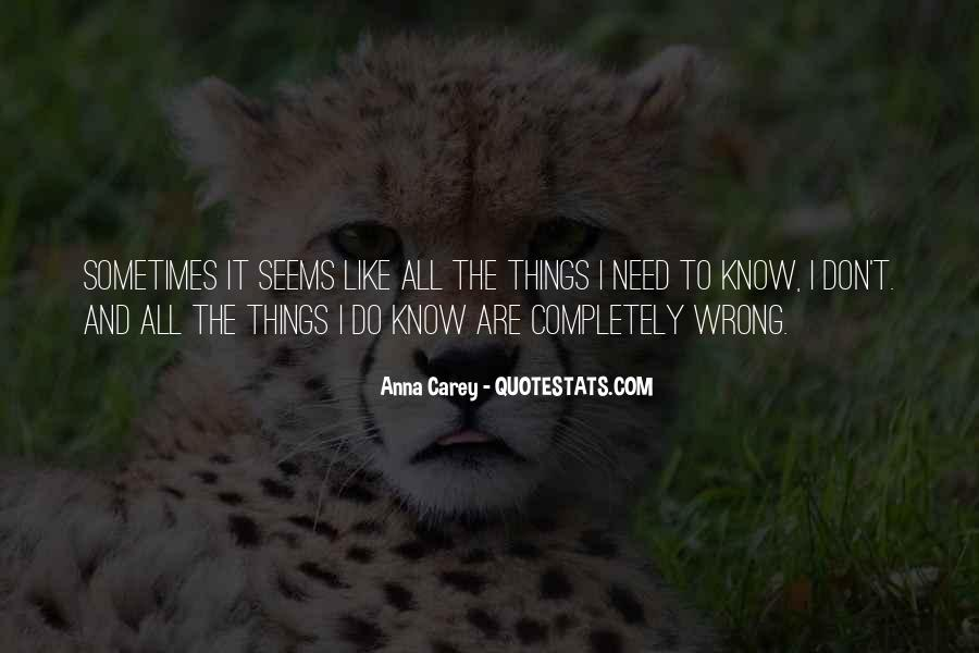 I Do Things Wrong Quotes #1452678