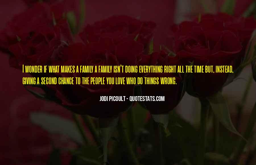 I Do Things Wrong Quotes #1535349