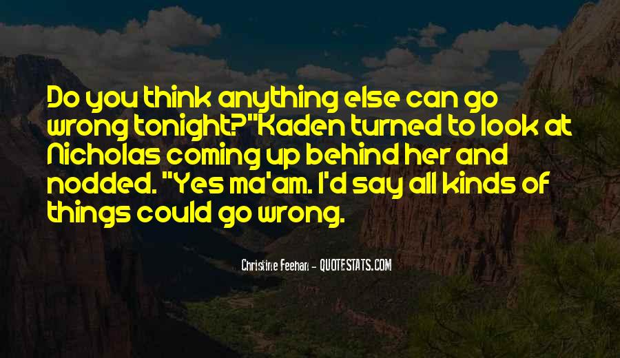 I Do Things Wrong Quotes #1641455