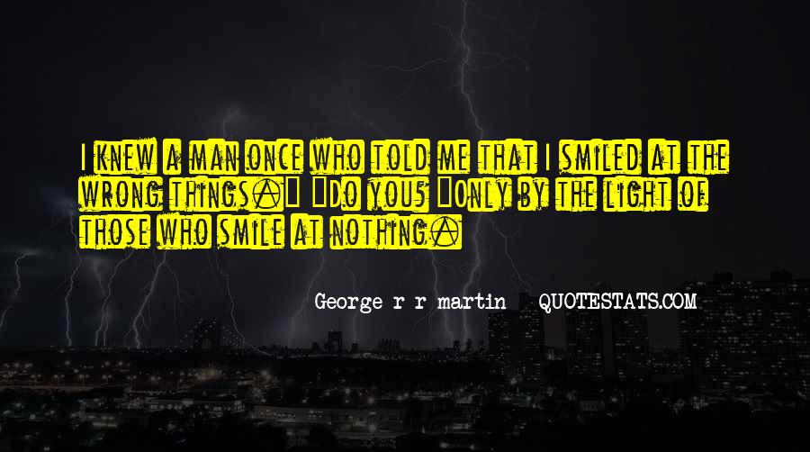 I Do Things Wrong Quotes #235195