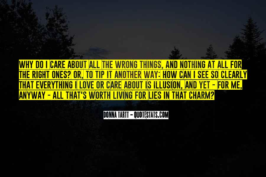 I Do Things Wrong Quotes #839831