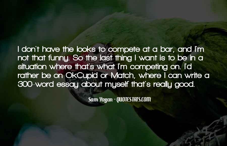 I Don Compete Quotes #1005090