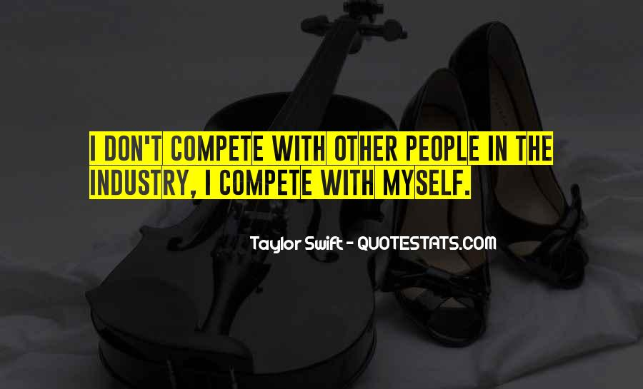 I Don Compete Quotes #1202511