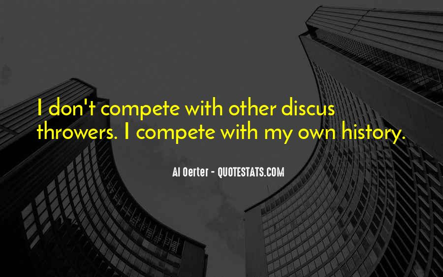 I Don Compete Quotes #1218501