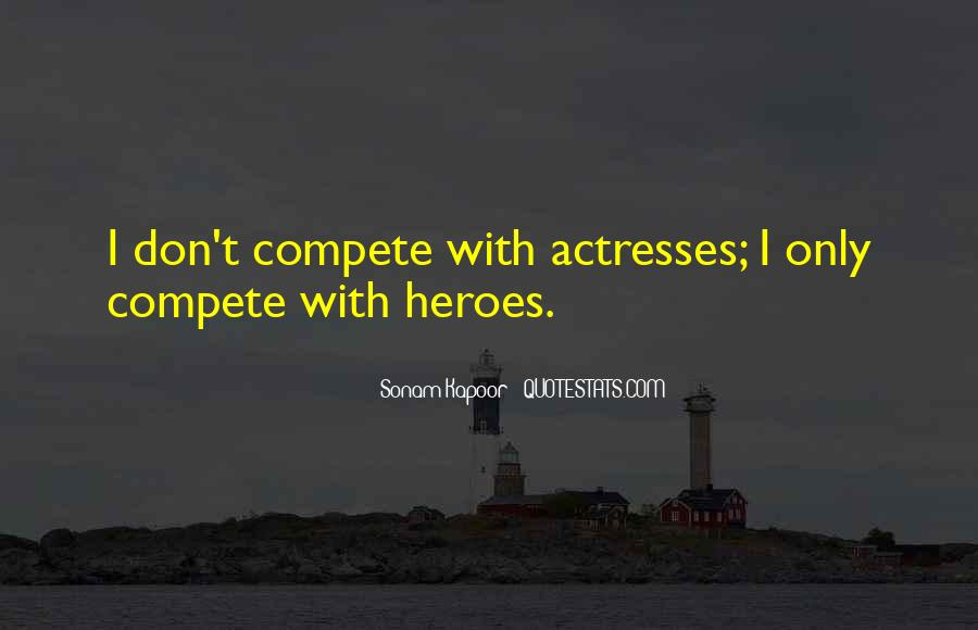 I Don Compete Quotes #196673