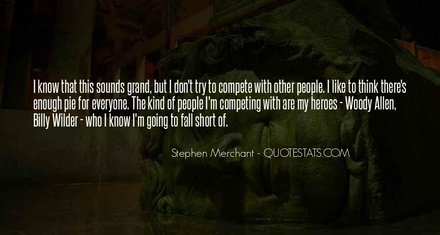 I Don Compete Quotes #304046