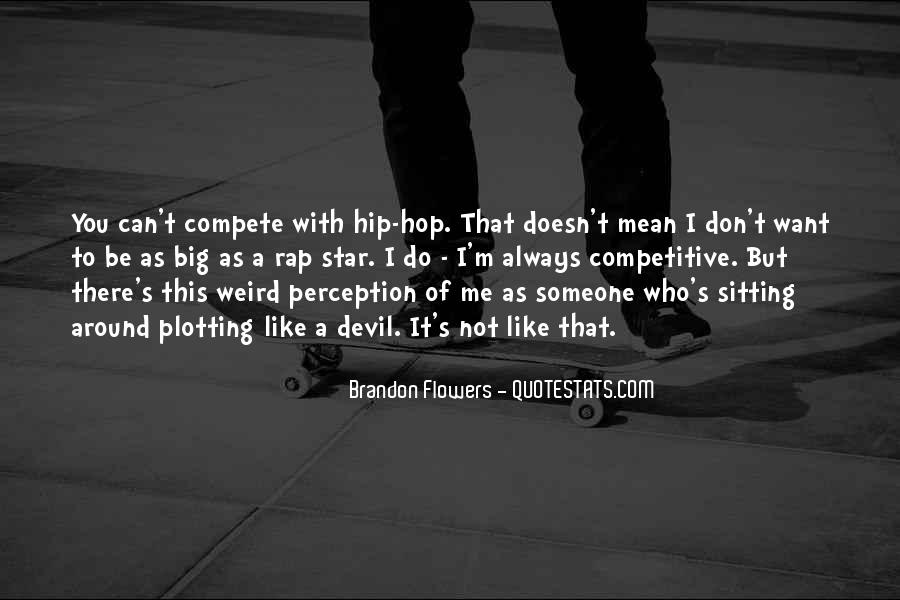 I Don Compete Quotes #598336