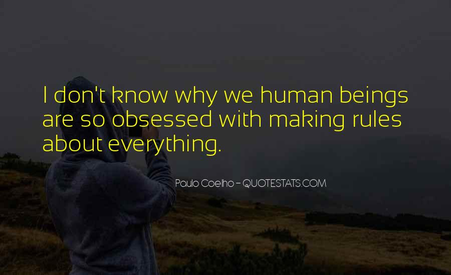 I Don Know Everything Quotes #20268