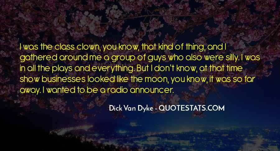 I Don Know Everything Quotes #269148