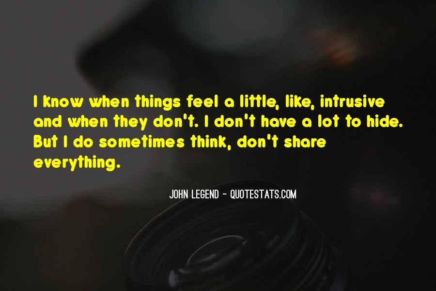 I Don Know Everything Quotes #330402