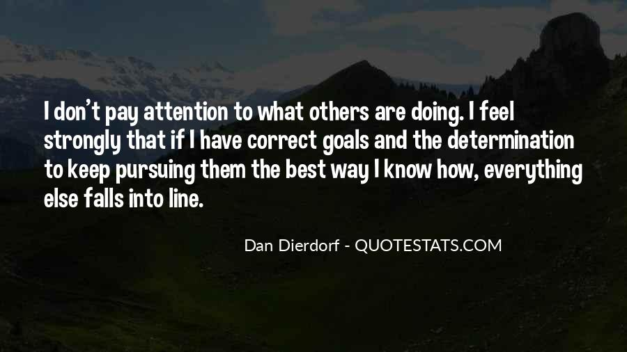 I Don Know Everything Quotes #414735
