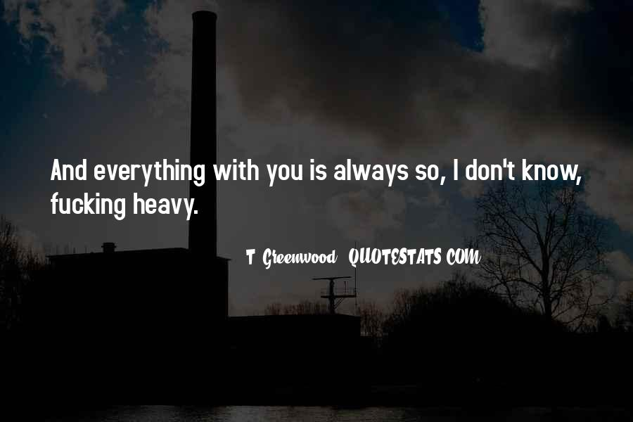 I Don Know Everything Quotes #52623