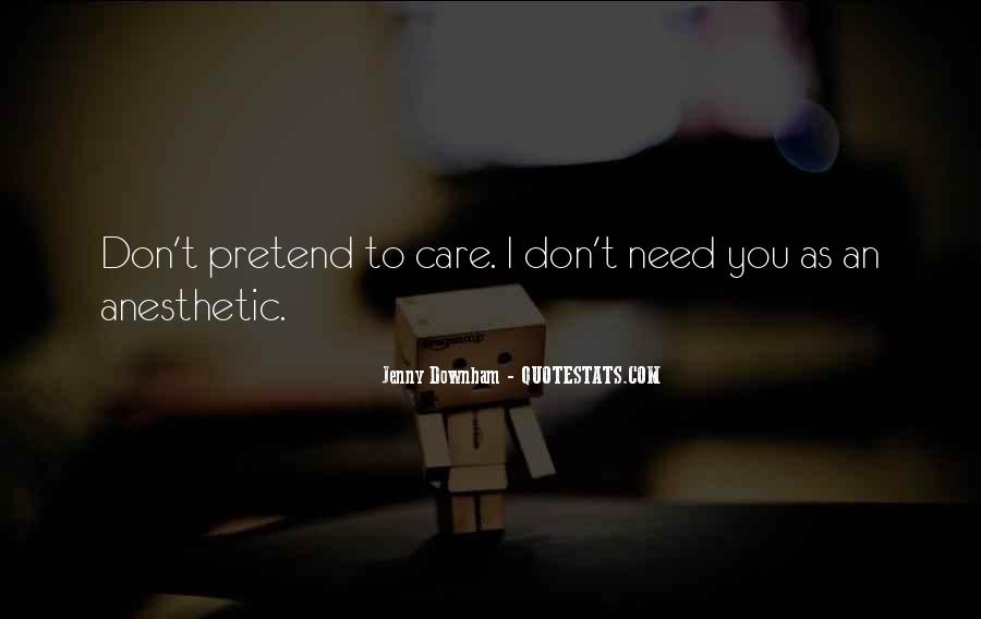 Top 55 I Don T Care If I Die Quotes Famous Quotes Sayings About I Don T Care If I Die