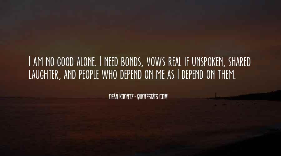 I Don't Depend On You Quotes #121905