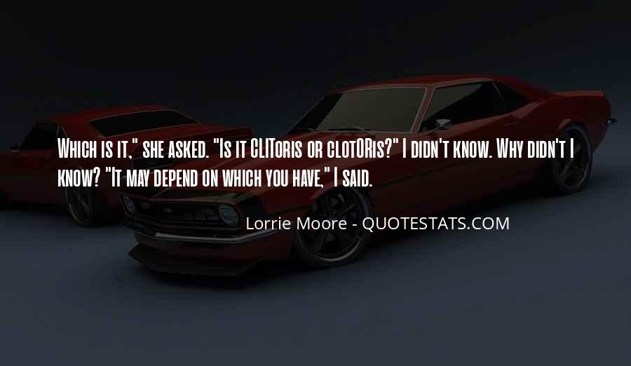 I Don't Depend On You Quotes #47475