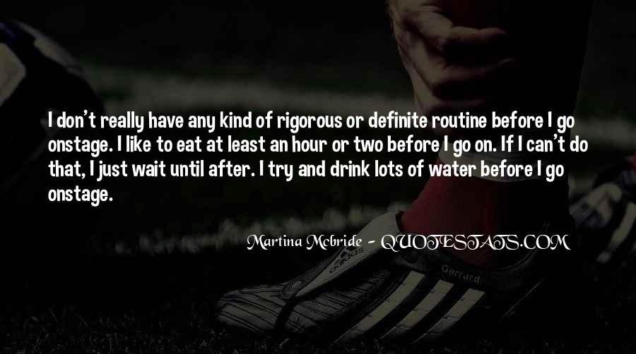 I Don't Drink Water Quotes #1683045