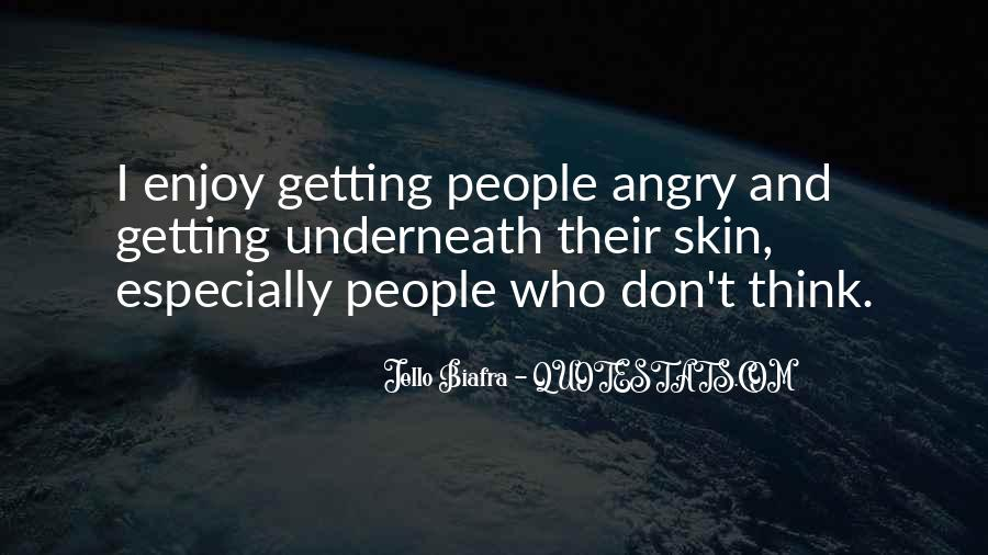 I Don't Get Angry With U Quotes #136619