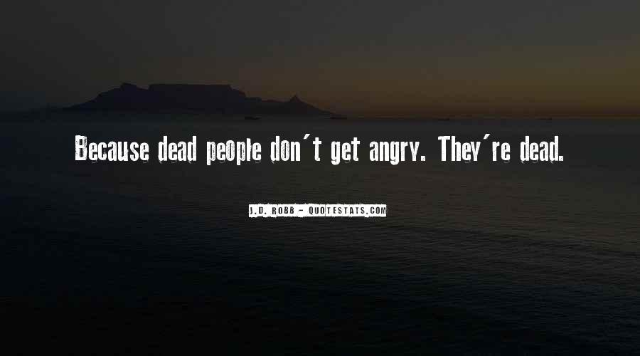I Don't Get Angry With U Quotes #145003