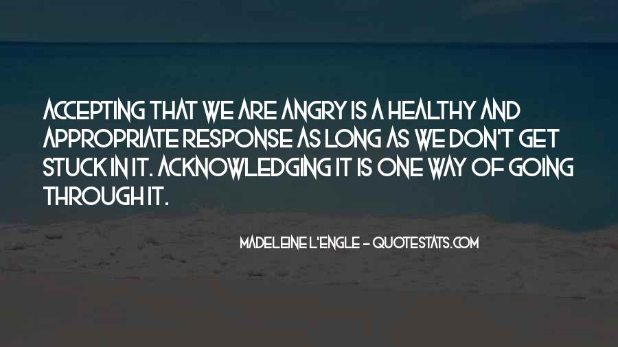 I Don't Get Angry With U Quotes #40113