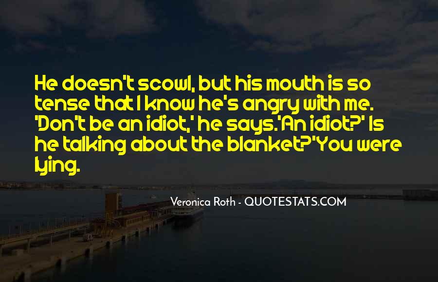 I Don't Get Angry With U Quotes #80042
