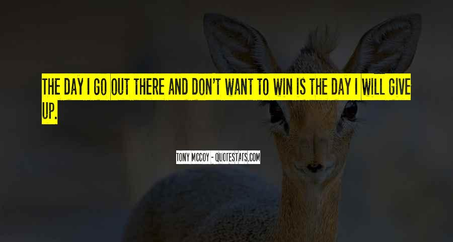 I Don't Give Up Quotes #123199