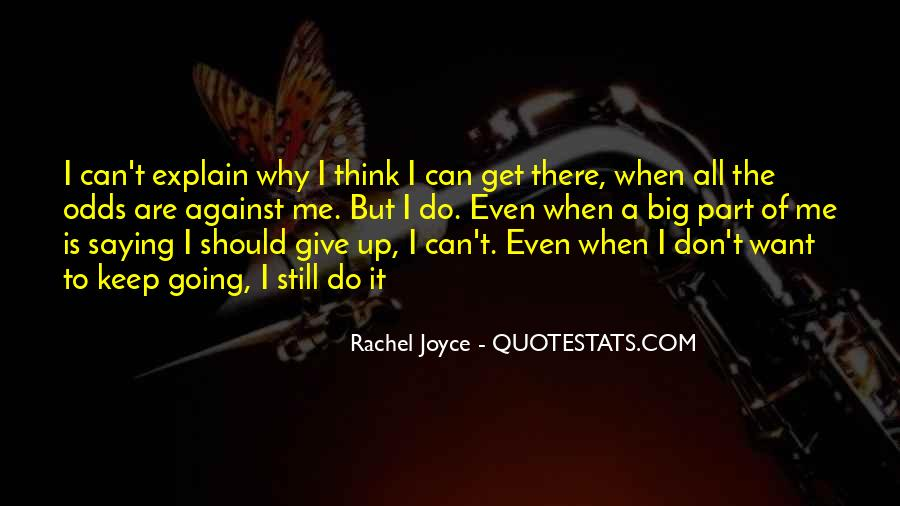 I Don't Give Up Quotes #135433