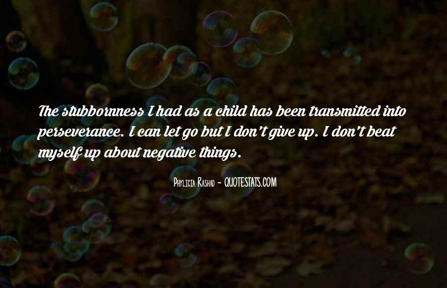 I Don't Give Up Quotes #135816