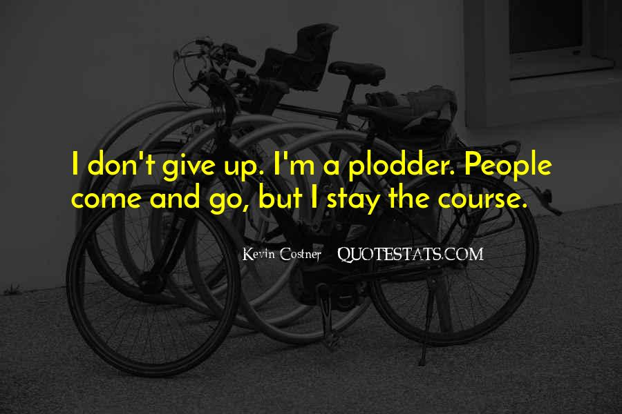 I Don't Give Up Quotes #21105