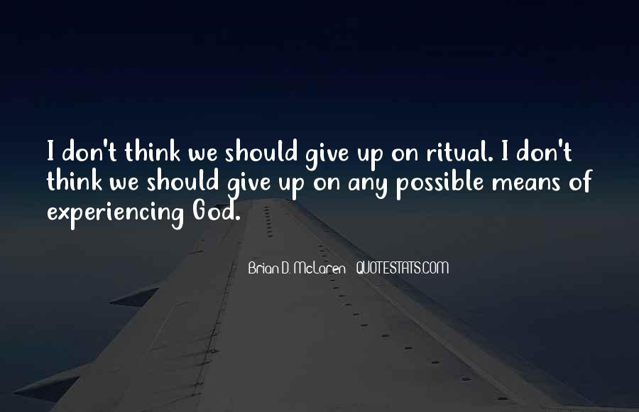 I Don't Give Up Quotes #215264