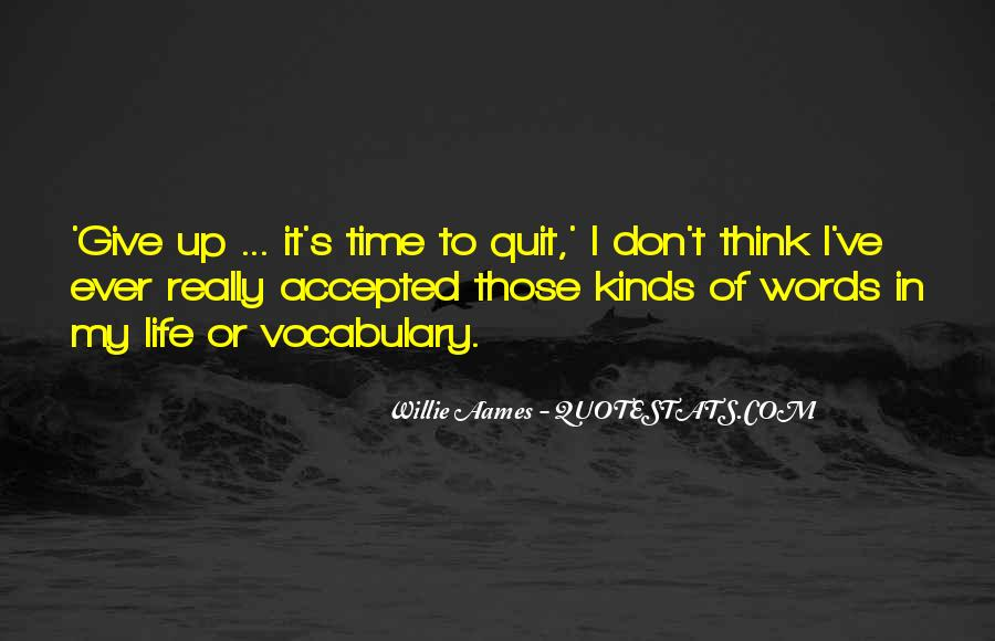 I Don't Give Up Quotes #22243
