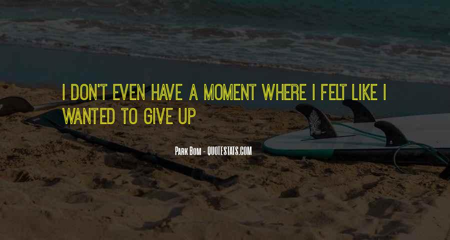 I Don't Give Up Quotes #269001