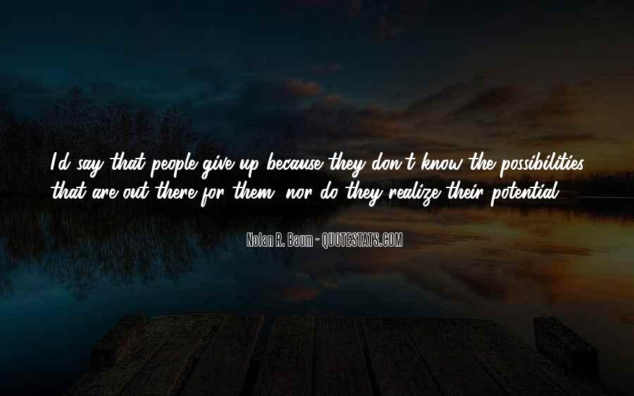 I Don't Give Up Quotes #289350