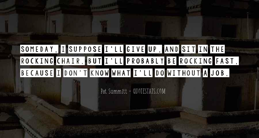 I Don't Give Up Quotes #291150