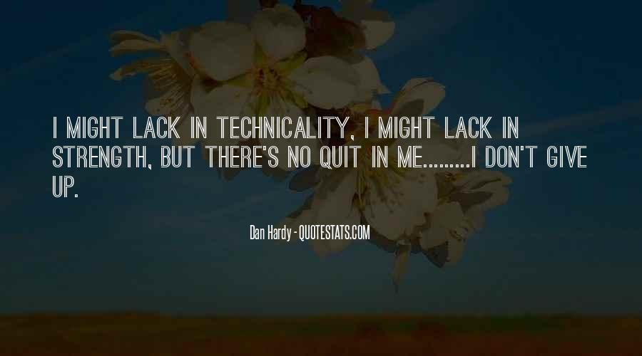 I Don't Give Up Quotes #316134