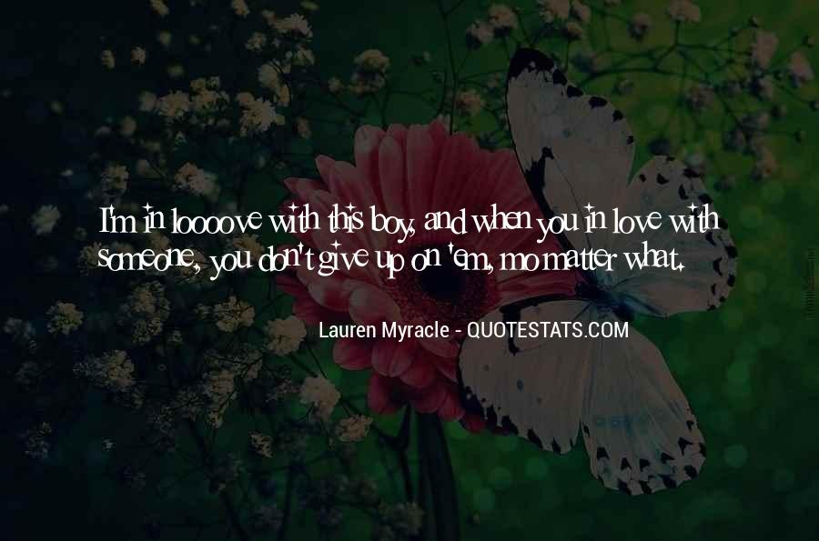 I Don't Give Up Quotes #328314
