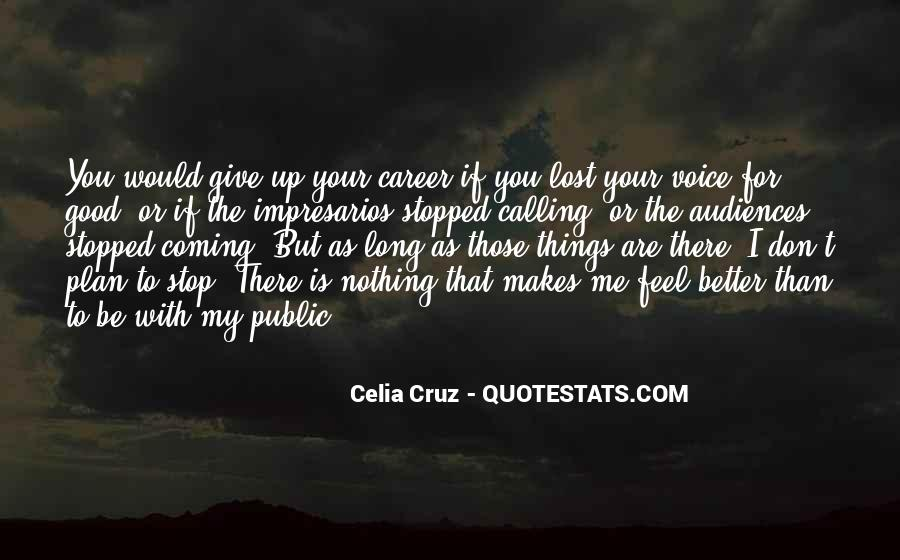 I Don't Give Up Quotes #342182