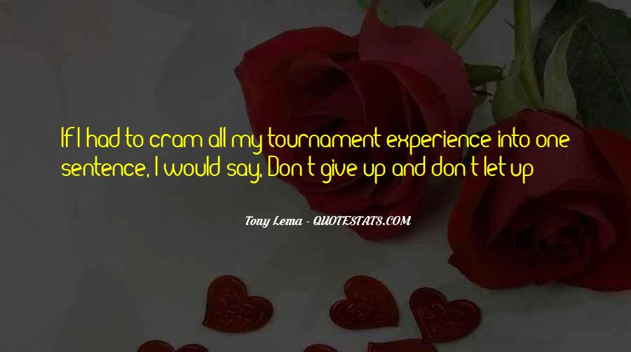 I Don't Give Up Quotes #37013