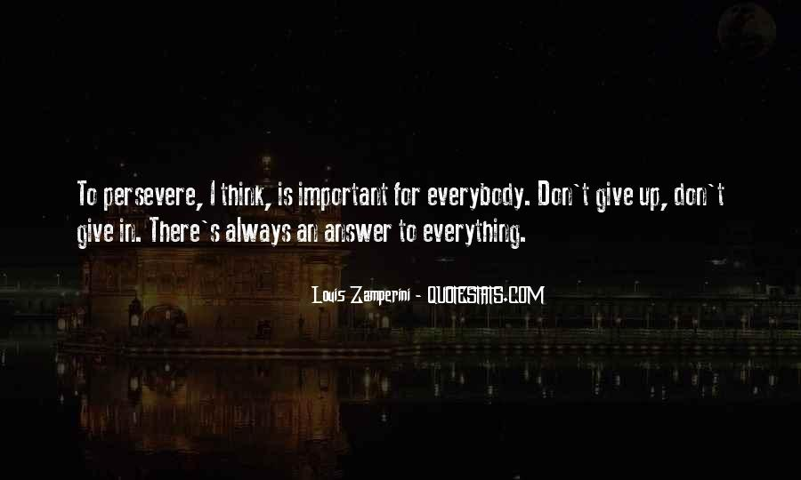 I Don't Give Up Quotes #415132