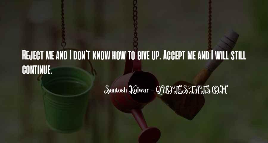 I Don't Give Up Quotes #47522