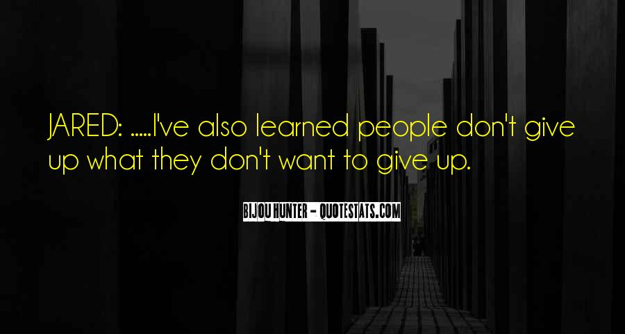 I Don't Give Up Quotes #64215