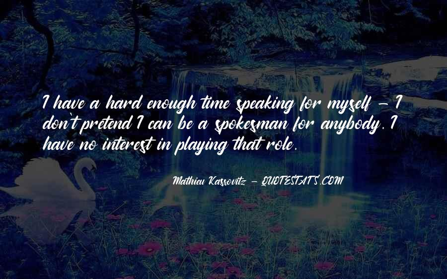I Don't Have Enough Time Quotes #1679273