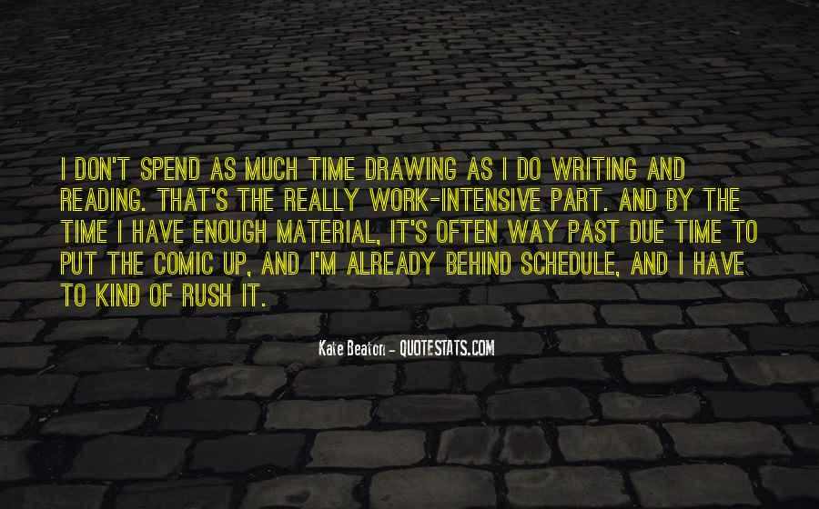 I Don't Have Enough Time Quotes #41978