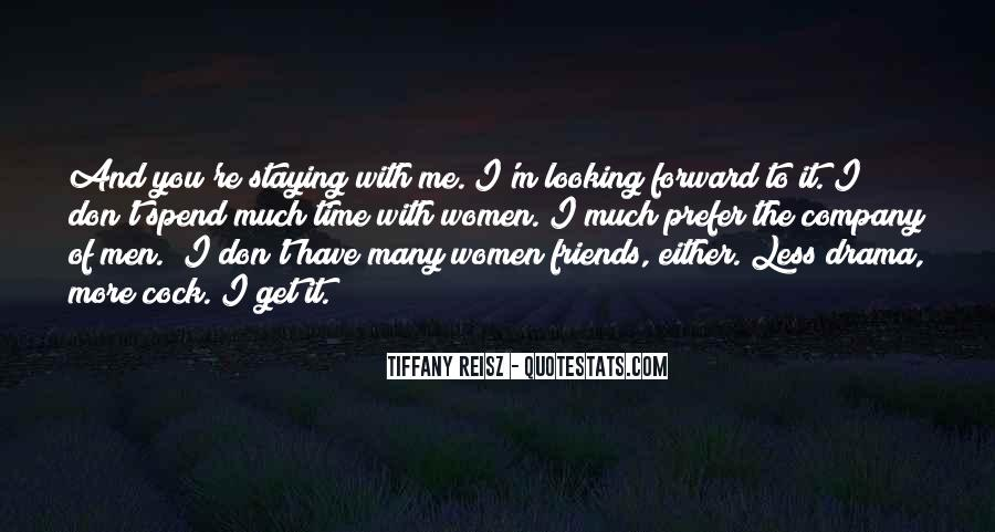 I Don't Have Many Friends Quotes #824593