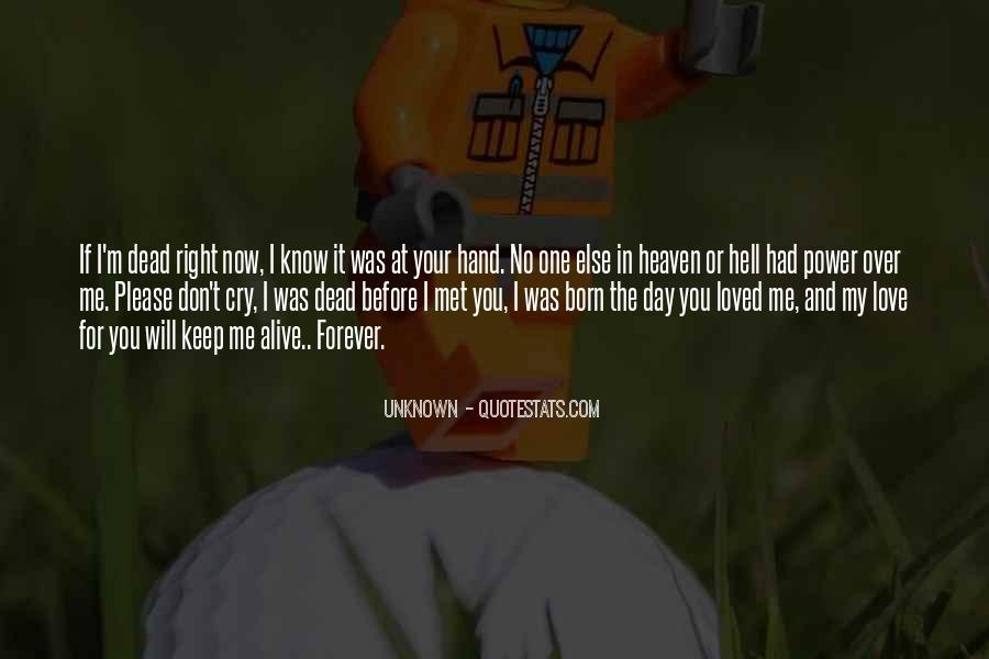 I Don't Know If I Love You Quotes #1200647