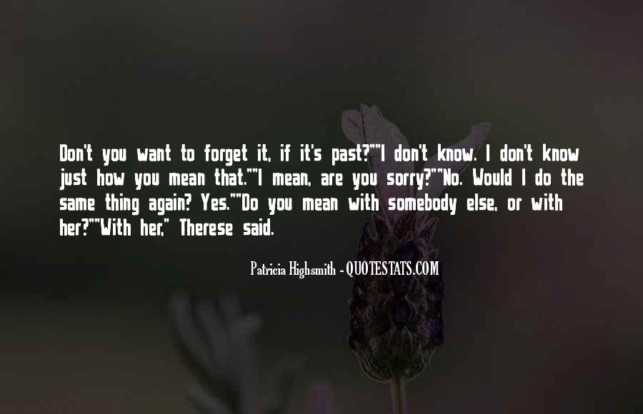 I Don't Know If I Love You Quotes #1207569