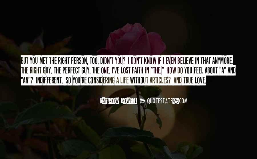 I Don't Know If I Love You Quotes #1466619